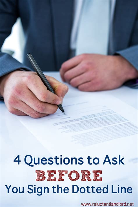 4 questions to ask before you sign the dotted line