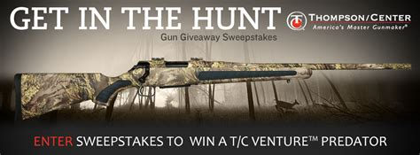 Gun Giveaway Contest - thompson center arms tm offers quot get in the hunt quot gun giveaway sweepstakes outdoorhub