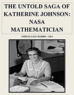 katherine johnson code the untold saga of katherine johnson nasa