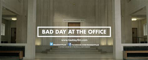 Bad Day At The Office by Bad Day At The Office Kickstarter Teaser Trailer On Behance