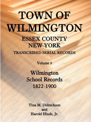 County New York Records Town Of Wilmington Essex County New York Transcribed Serial Records By Harold E