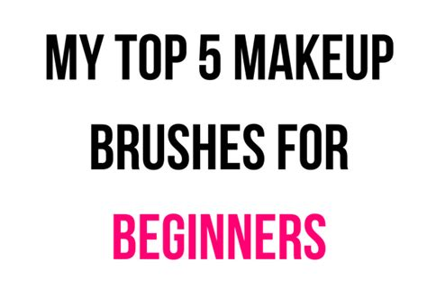 My Top 5 Foundations by Makeup Brushes All Beginners Must