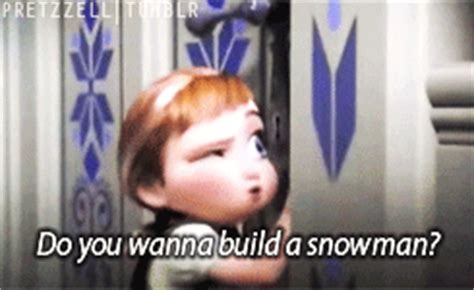 Do You Want To Build A Snowman Meme - what do you mean its going to snow again confessions