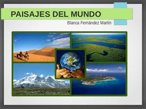imagenes de paisajes de zonas climaticas paisajes del mundo