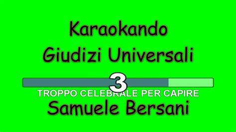 giudizi universali testo karaoke italiano giudizi universali samuele bersani