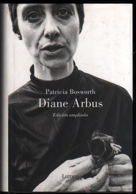 libro diane arbus diane arbus biografia patricia bosworth i comprar libros de biograf 237 as en todocoleccion