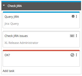 xl release tutorial using variables to revise a jira issue list xebialabs
