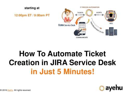 jira service desk demo how to automate ticket creation in jira service desk in