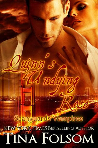 tina folsom quinn s undying scanguards vires series 6 by