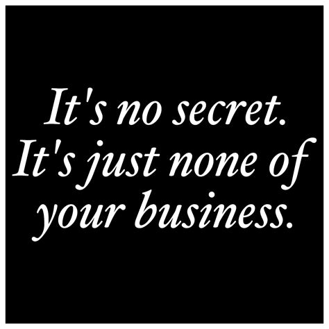 gossip mind meaning mind your own business quotes and sayings don t be sorry