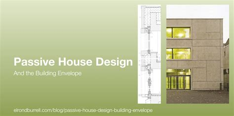passive house house design home design and style