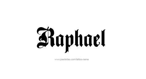 tattoo name raphael raphael name tattoo designs