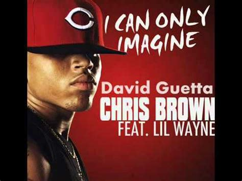 chris brown full album download david guetta feat chris brown lil wayne i can only