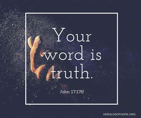 sanctify them in the truth your word is truth god s word is true