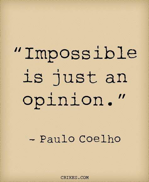 just a little inspiration just another colour of my life 20 inspiring paulo coelho quotes that will change your