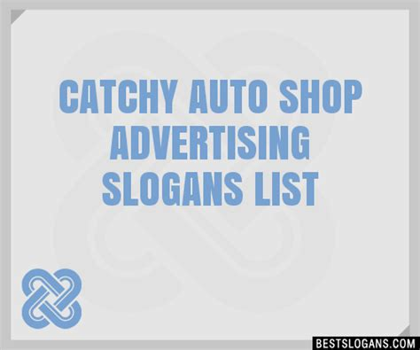 Auto Slogans by 30 Catchy Auto Shop Advertising Slogans List Taglines
