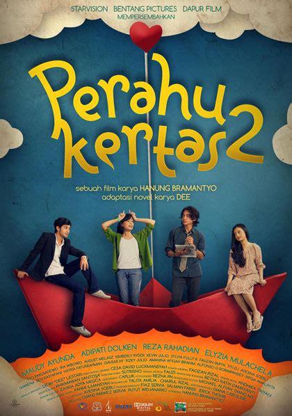 film indonesia perahu kertas download perahu kertas 2 kenalkan poster resmi kapanlagi com