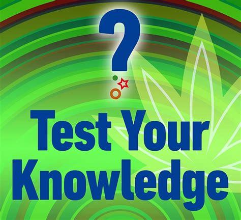 test your quiz time test your cannabis knowledge azarius