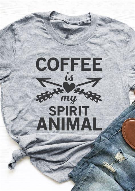 Coffee Is My Spirit Animal coffee is my spirit animal t shirt fairyseason