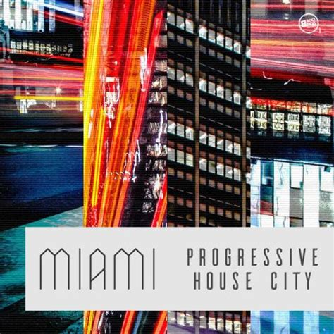 progressive house va miami progressive house city 2017 320kbpshouse net