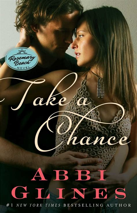 one chance books take a chance book by abbi glines official publisher