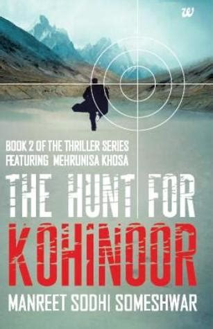 moon hunt book three of the morning trilogy america s forgotten past books the hunt for kohinoor mehrunisa trilogy 2 by manreet