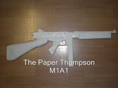 How To Make A Pistol Out Of Paper - paper gun thompson m1a1 no tutorials
