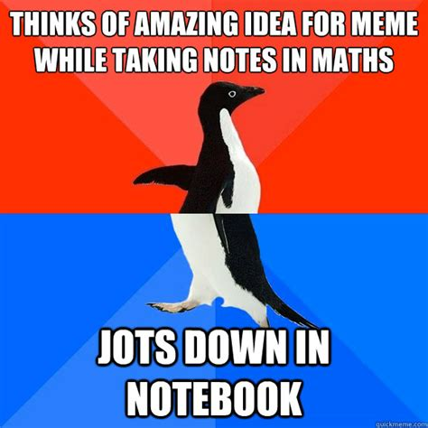 Notebook Meme - thinks of amazing idea for meme while taking notes in