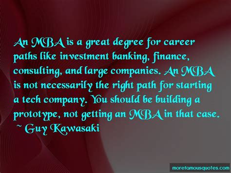 Mba And Investment Banking by Quotes About Getting An Mba Top 3 Getting An Mba Quotes