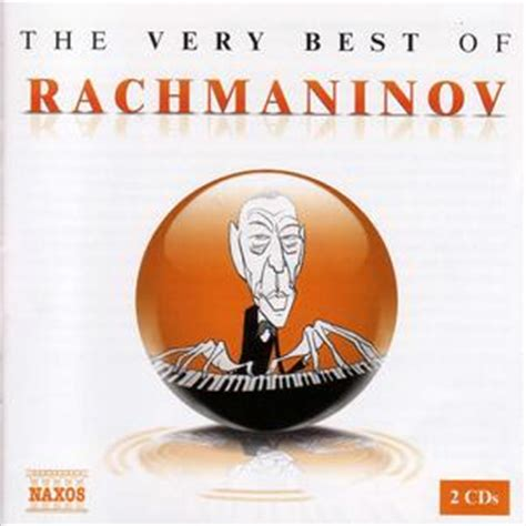 the best of rachmaninov the best of rachmaninov classical archives
