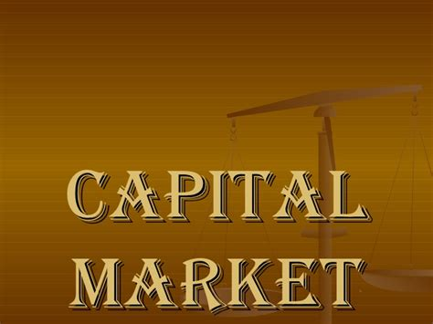 Capital Market Ppt For Mba by Capital Market Ppt