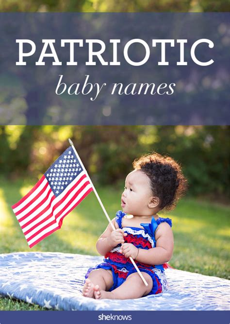 patriotic names sam approved 50 patriotic baby names for your all american kid page 2
