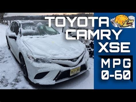 2018 toyota camry xse v6 0 60 mph / highway mpg road test