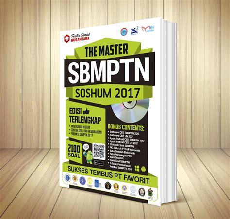 Top No 1 Sbmptn Soshum Plus Cd 2017 Buku Sbmptn 2017 Quot The Master Sbmptn 2017 Quot Saintek Dan