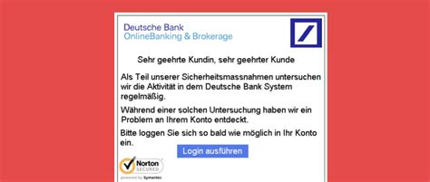 onlinebanking der deutschen bank warnung e mails im namen der deutschen bank sind phishing
