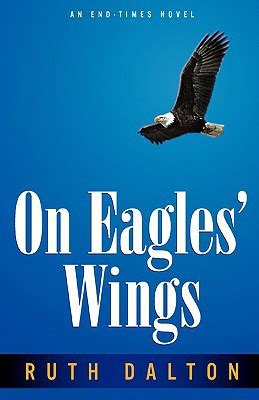 on wings of eagles books on eagles wings by ruth dalton paperback booksamillion