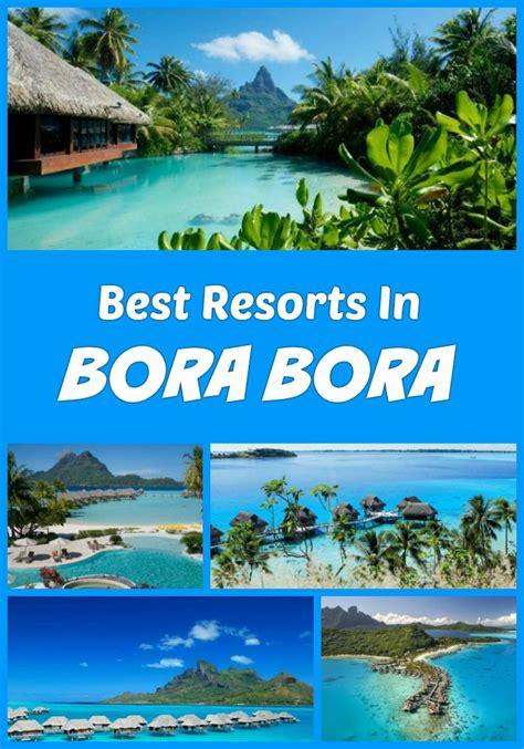 bora bora best resort best 25 bora bora ideas on bora bora island