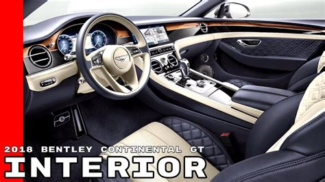 bentley continental interior 2018 2018 bentley continental gt interior youtube