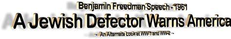 a defector warns america benjamin freedman a defector warns america benjamin freedman speech