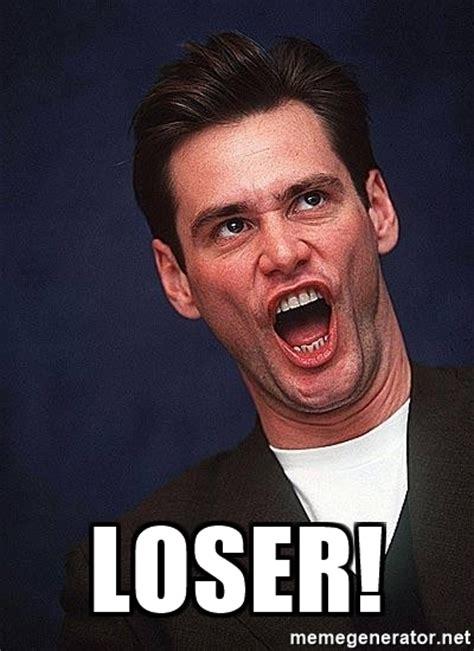 Loser Meme - loser alrighty then jim carrey meme generator