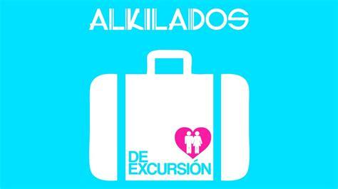 alkilados de excursion alkilados de excursion