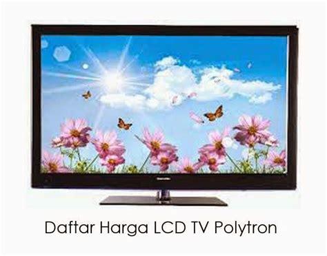 Harga Tv Merk Polytron 21 Inchi 106 best daftar harga tv images on tv