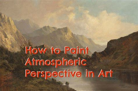 Painting Perspective Depth Distance In Watercolour how to paint atmospheric perspective in feltmagnet