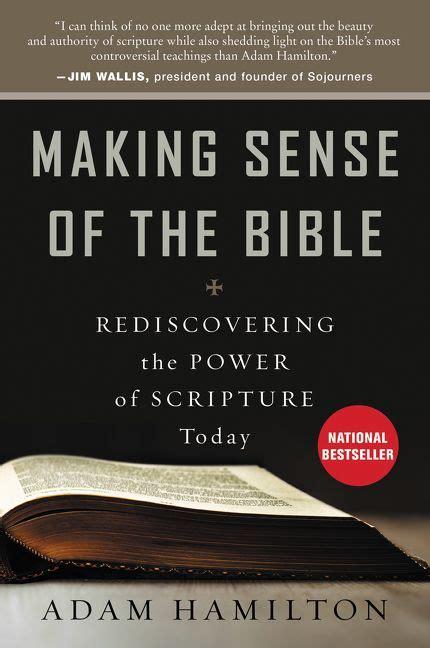 bible matters sense of scripture books sense of the bible adam hamilton paperback