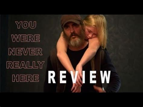 watch online you were never really here 2017 full hd movie official trailer you were never really here review lff 2017 youtube