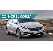 The All New Opel Corsa F Comes On A PSA Platform In 2019