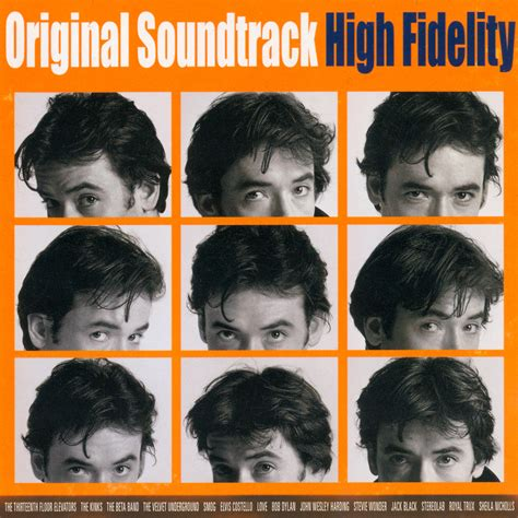 high fidelity the who was there high fidelity original soundtrack
