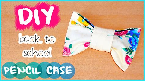 How To Make Girly Things Out Of Paper - diy back to school no sew pencil make up bag