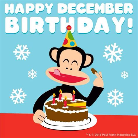 December Birthday Meme - happy december birthday paul frank pinterest