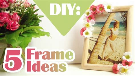 photo decorating diy 5 ways to decorate boring picture frames youtube